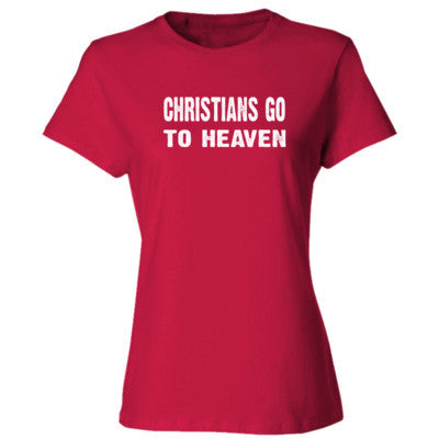Christians go to heaven tshirt - Ladies' Cotton T-Shirt S-Deep Red- Cool Jerseys - 1