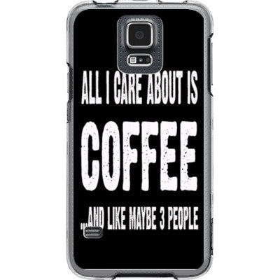 All i Care About is coffee And Like Maybe Three People - Samsung S5 Phone Cover - FREE SHIPPING WITHIN USA OS-Clear- Cool Jerseys