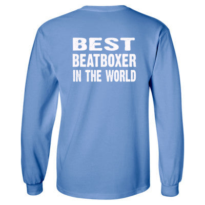 Best Beatboxer In The World - Long Sleeve T-Shirt - BACK PRINT ONLY - Cool Jerseys - 1