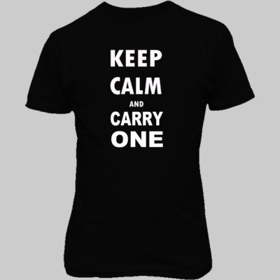 Keep Calm and Carry One - Unisex T-Shirt FRONT Print - Cool Jerseys - 1
