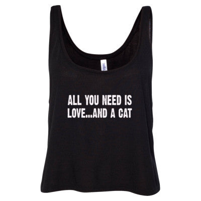 All you need is love and a cat tshirt - Ladies' Cropped Tank Top S-Black- Cool Jerseys - 1