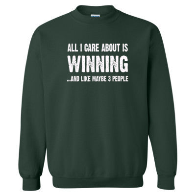All i Care About Is Winning tshirt - Heavy Blend™ Crewneck Sweatshirt S-Forest- Cool Jerseys - 1