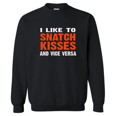 I Like To Snatch Kisses And Vice Versa tshirt - Heavy Blend™ Crewneck Sweatshirt S-Black- Cool Jerseys - 1