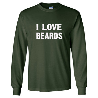 I Love Beards Tshirt - Long Sleeve T-Shirt S-Forest Green- Cool Jerseys - 1