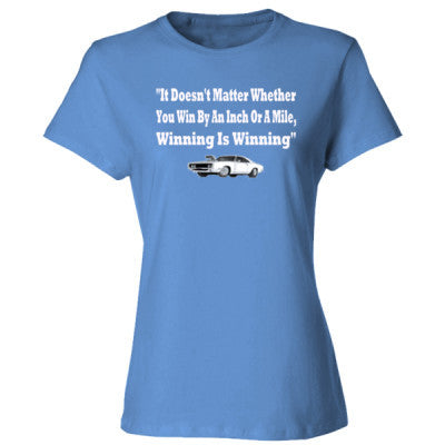 It Doesnt Matter Whether You Win By An Inch Or A Mile Winning Is Winning - Ladies' Cotton T-Shirt S-Carolina Blue- Cool Jerseys - 1