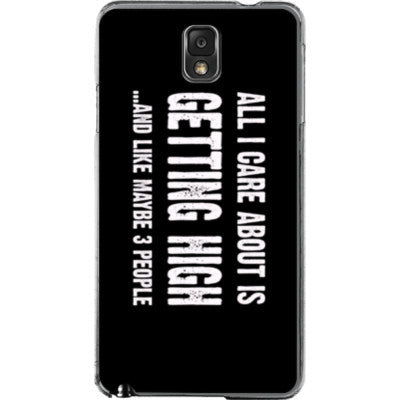 All i Care About is Getting High And Like Maybe Three People - Samsung Note 3 Cover - FREE SHIPPING WITHIN USA OS-Clear- Cool Jerseys