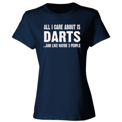 All i Care About Darts And Like Maybe Three People tshirt - Ladies' Cotton T-Shirt - Cool Jerseys - 1