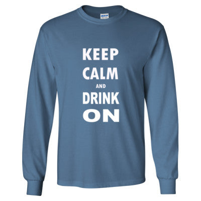 Keep Calm And Drink On - Long Sleeve T-Shirt S-Indigo Blue- Cool Jerseys - 1