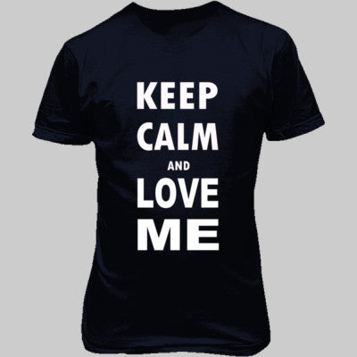 Keep Calm And Love Me - Unisex T-Shirt FRONT Print S-Navy- Cool Jerseys - 1
