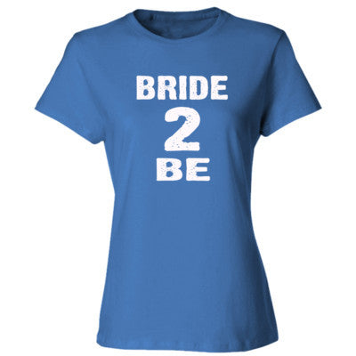 Bride To Be Tshirt - Ladies' Cotton T-Shirt S-Carolina Blue- Cool Jerseys - 1