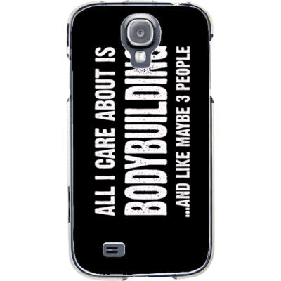 All i Care About is Bodybuilding And Like Maybe Three People - Samsung S4 Phone Cover - FREE SHIPPING WITHIN USA OS-Clear- Cool Jerseys