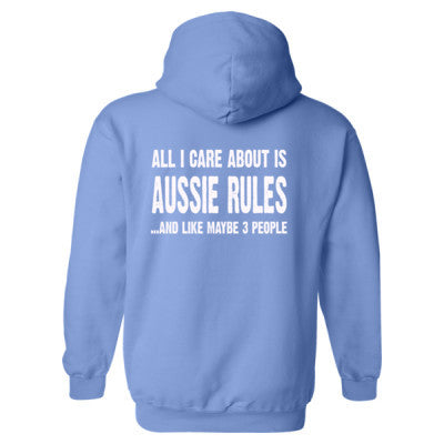 All i Care About Is Aussie Rules And Like Maybe Three People Heavy Blend™ Hooded Sweatshirt BACK ONLY S-Carolina Blue- Cool Jerseys - 1