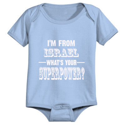 Im From Israel Whats Your Superpower? - Infant 1 Piece 24M-Light Blue- Cool Jerseys - 1