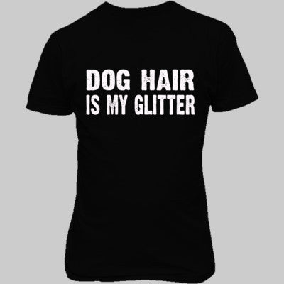 Dog Hair is my glitter tshirt - Unisex T-Shirt FRONT Print S-Real black- Cool Jerseys - 1