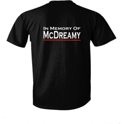 In Memory of Mc Dreamy tshirt - Ultra-Cotton T-Shirt Back Print Only S-Real black- Cool Jerseys - 1