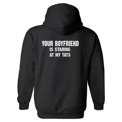 Your Boyfriend Is Staring At My Tats Heavy Blend™ Hooded Sweatshirt BACK ONLY S-Black- Cool Jerseys - 1