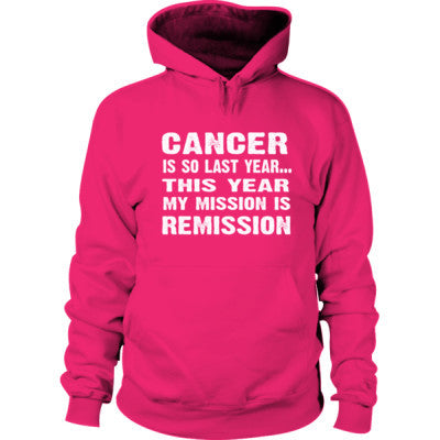 Cancer Is So Last Year Hoodie S-Heliconia- Cool Jerseys - 1