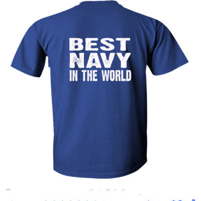 Best Navy In The World - Ultra-Cotton T-Shirt Back Print Only S-Metro Blue- Cool Jerseys - 1