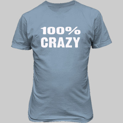 100% Crazy tshirt - Unisex T-Shirt FRONT Print S-Light Blue- Cool Jerseys - 1