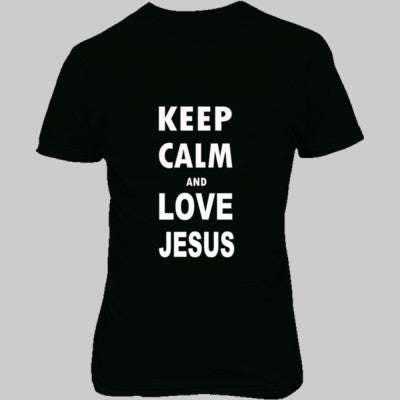 Keep Calm And Love Jesus - Unisex T-Shirt FRONT Print S-Forest- Cool Jerseys - 1