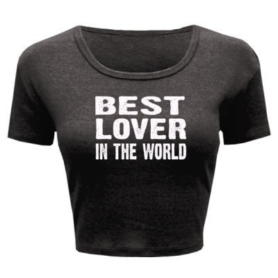 Best Lover In The World - Ladies' Crop Top - Cool Jerseys - 1