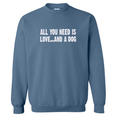 All you need is love and a dog tshirt - Heavy Blend™ Crewneck Sweatshirt - Cool Jerseys - 1