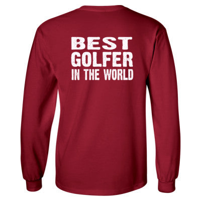 Best Golfer In The World - Long Sleeve T-Shirt - BACK PRINT ONLY S-Cardinal Red- Cool Jerseys - 1