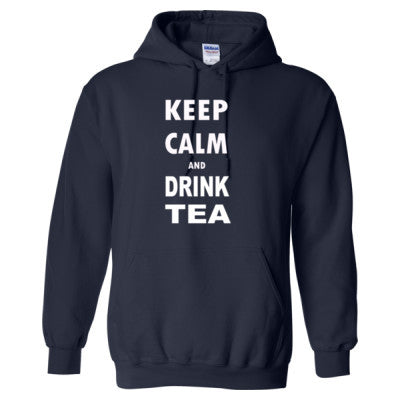 Keep Calm And Drink Tea - Heavy Blend™ Hooded Sweatshirt - Cool Jerseys - 1