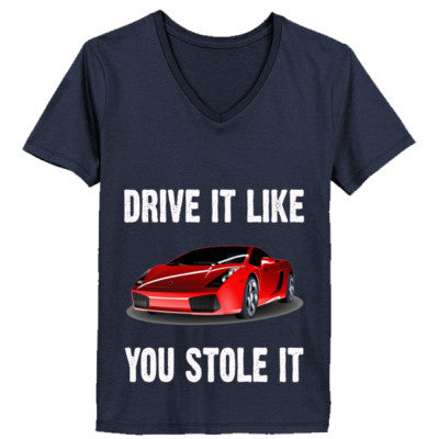 Drive It Like You Stole It - Ladies' V-Neck T-Shirt - Cool Jerseys - 1