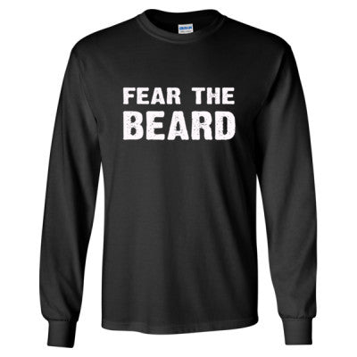 Fear The Beard Tshirt - Long Sleeve T-Shirt S-Black- Cool Jerseys - 1