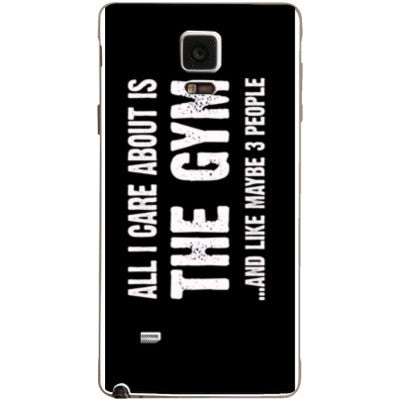 All i Care About is the gym And Like Maybe Three People - Samsung Note 4 Cover - FREE SHIPPING WITHIN USA OS-Clear- Cool Jerseys