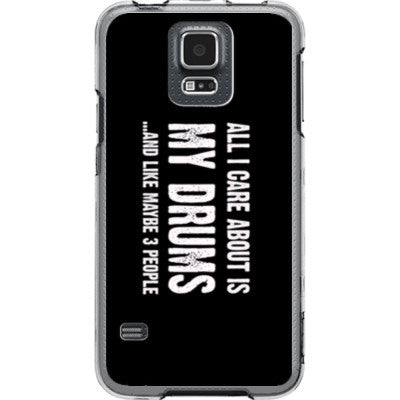 All i Care About is my drums And Like Maybe Three People - Samsung S5 Phone Cover - FREE SHIPPING WITHIN USA OS-Clear- Cool Jerseys