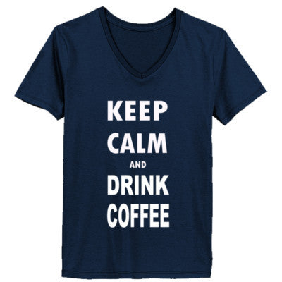 Keep Calm And Drink Coffee - Ladies' V-Neck T-Shirt - Cool Jerseys - 1