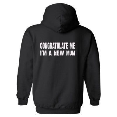 Congratulate me im a new mum Heavy Blend™ Hooded Sweatshirt BACK ONLY S-Black- Cool Jerseys - 1