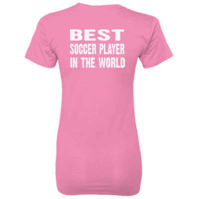 Best Soccer Player In The World - Ladies' 100% Ringspun Cotton nano-T® Back Print Only - Cool Jerseys - 1