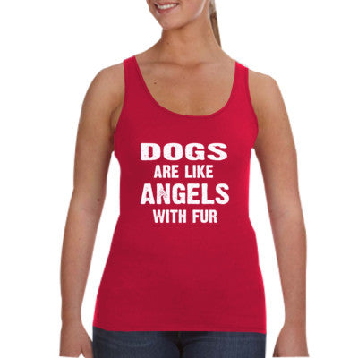 Dogs Are Like Angels With Fur Tshirt - Ladies Tank Top S-Independence Red- Cool Jerseys - 1