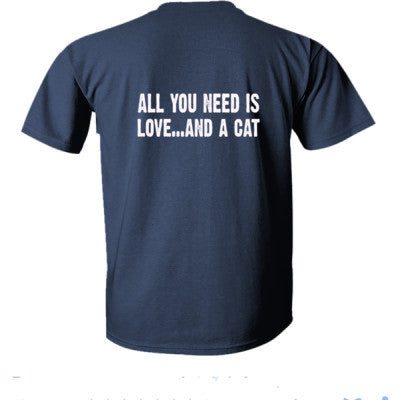 All you need is love and a cat tshirt - Ultra-Cotton T-Shirt Back Print Only S-Navy- Cool Jerseys - 1