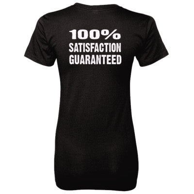 100% Satisfaction Guaranteed tshirt - Ladies' 100% Ringspun Cotton nano-T® Back Print Only - Cool Jerseys - 1