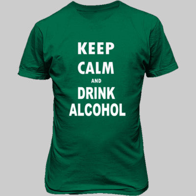 Keep Calm And Drink Alcohol - Unisex T-Shirt FRONT Print S-Kelly Green- Cool Jerseys - 1