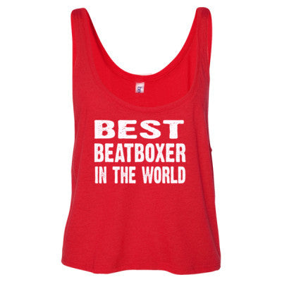 Best Beatboxer In The World - Ladies' Cropped Tank Top - Cool Jerseys - 1