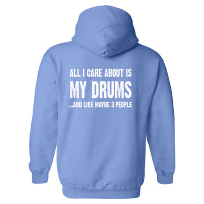 All i Care About Is My Drums Heavy Blend™ Hooded Sweatshirt BACK ONLY S-Carolina Blue- Cool Jerseys - 1