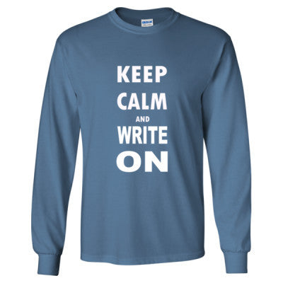 Keep Calm And Write On - Long Sleeve T-Shirt - Cool Jerseys - 1