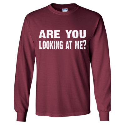 Are you looking at me tshirt - Long Sleeve T-Shirt S-Maroon- Cool Jerseys - 1