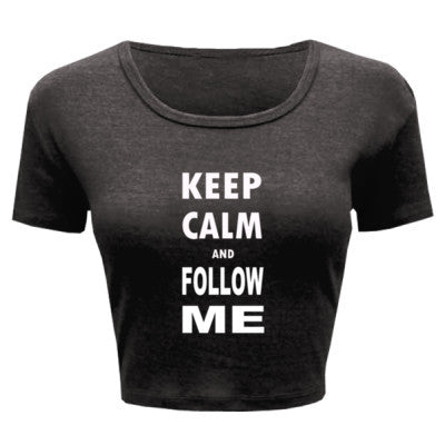Keep Calm And Follow Me - Ladies' Crop Top - Cool Jerseys - 1