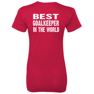 Best Goalkeeper In The World - Ladies' 100% Ringspun Cotton nano-T® Back Print Only S-Deep Red- Cool Jerseys - 1