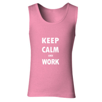 Keep Calm And Work - Ladies' Soft Style Tank Top S-Azalea- Cool Jerseys - 1