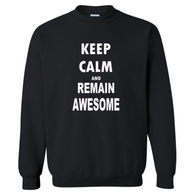 Keep Calm And Remain Awesome - Heavy Blend™ Crewneck Sweatshirt S-Black- Cool Jerseys - 1