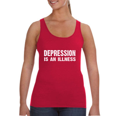 Depression Is An Illness Tshirt - Ladies Tank Top S-Independence Red- Cool Jerseys - 1