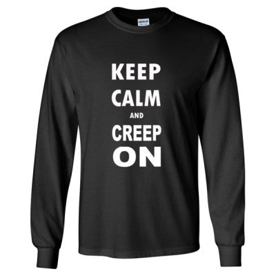 Keep Calm And Creep On - Long Sleeve T-Shirt S-Black- Cool Jerseys - 1