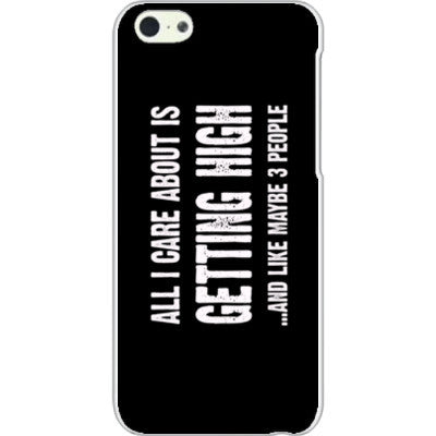All i Care About is Getting High And Like Maybe Three People - iPhone 5C Cover - FREE SHIPPING WITHIN USA OS-Clear- Cool Jerseys
